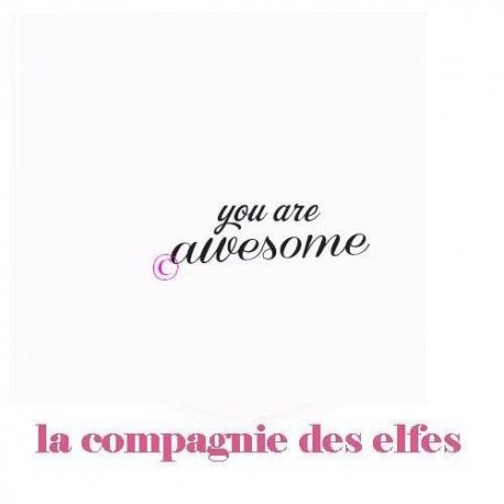 Les pages de mars 2017 Tampon-you-are-awesome-non-monte